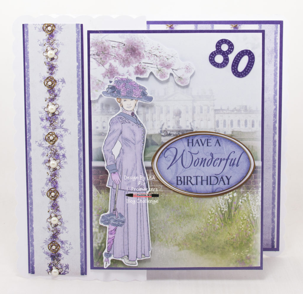 Handmade card using One Fine Lady II - Have A Wonderful Birthday